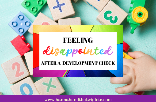 disappointed after child development check