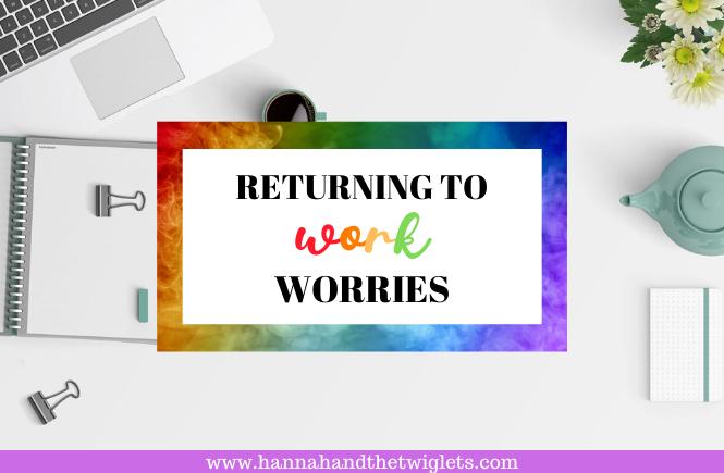 returning to work worries