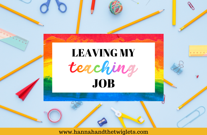 leaving my teaching job