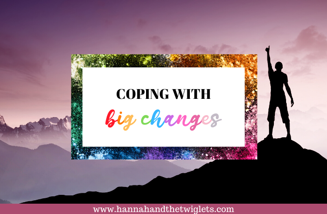 coping with big changes