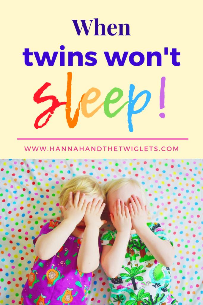 when twins won't sleep