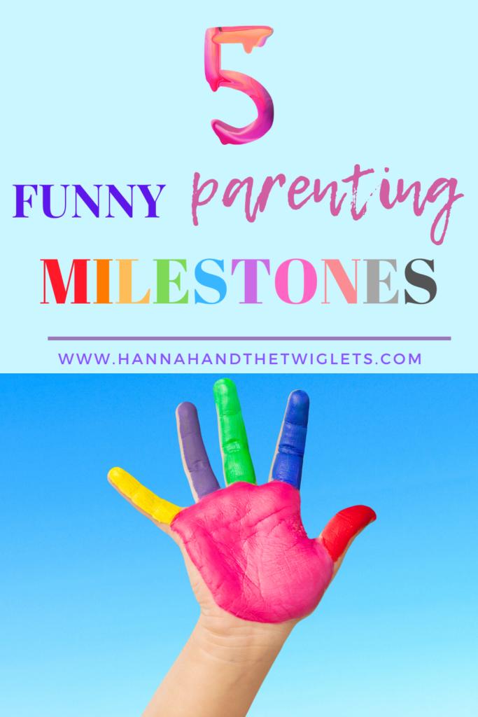funny parenting milestones