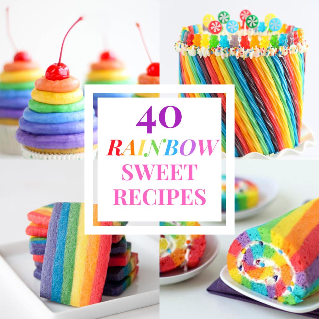 amazing rainbow sweet recipes