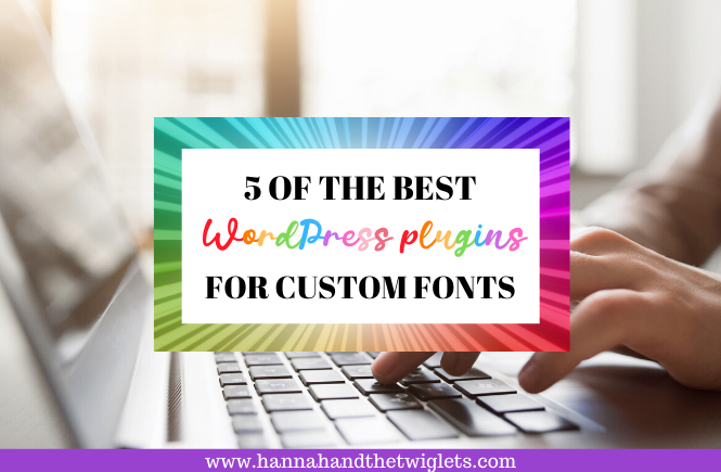 best Wordpress plugins for custom fonts