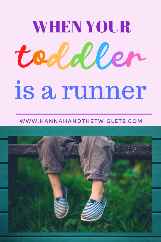 when your toddler is a runner