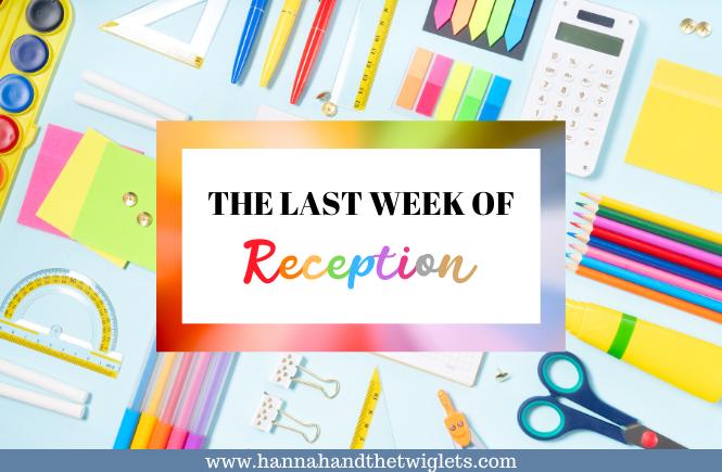 Last week of Reception