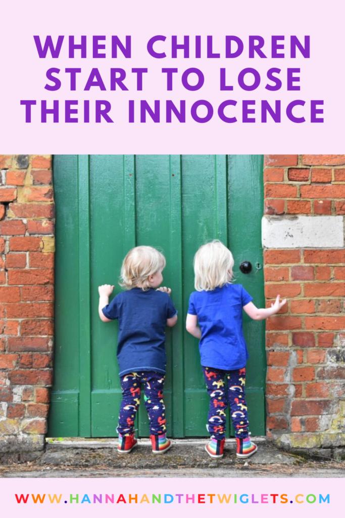 when children start to lose  their innocence