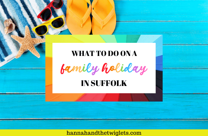 Family holiday in Suffolk